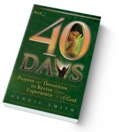 40 Days of Prayer Book 2 - Experience with God - Dennis Smith