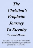 The Christian's Prophetic Journey to Eternity Booklet