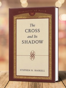 The Cross and Its Shadow - Stephen N. Haskell