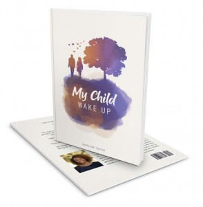 My Child Wake Up - Charlene Coutet