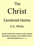 The Christ Centered Home