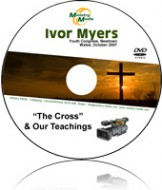 The Cross & Our Teachings by Ivor Myers