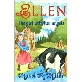 Ellen, The Girl with Two Angels - Mabel R. Millar