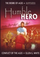 The Humble Hero - Conflict of the Ages Series