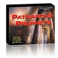 Patriarchs and Prophets on CD (25 CD Set)