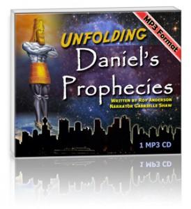 Unfolding Daniel Prophecies (1 MP3 CD Set)