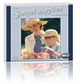 The Gospel Applied in Parenting (1 MP3 CD)