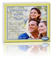 Parenting Heart to Heart (1 MP3 CD)