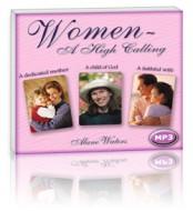 Women A High Calling (1 MP3 CD)