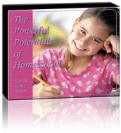 The Power Potentials of Homeschool (3 CD Set)