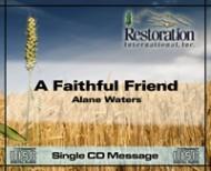 A Faithful Friend (1 CD )