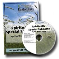 Spiritually Special Sabbaths single DVD