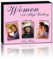 Women, A High Calling (6 CD Set)