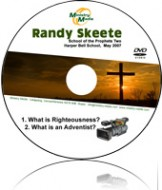 What is Righteousness? & What is an Adventist?