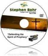 Defending the Spirit of Prophecy - Pastor Stephen Bohr