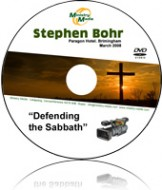 Defending the Sabbath - Pastor Stephen Bohr
