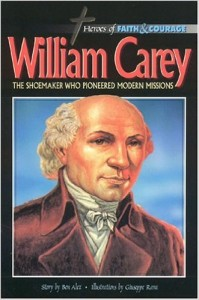 Story of William Carey Hard back book illustrated for children.