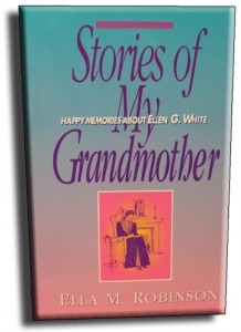 Stories of My Grandmother - Ella M. Robinson