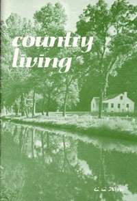 Country Living Ellen G. White