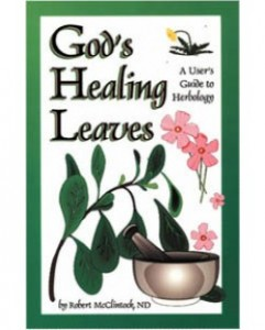 God's Healing Leaves - Robert McClintock ND
