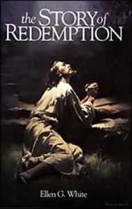 Story of Redemption - Ellen G White